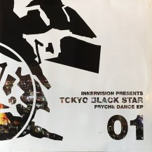 TOKYO BLACK STAR / PSYCHE DANCE EP (USED)