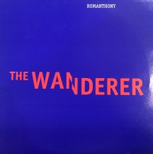 ROMANTHONY / THE WANDERER (USED)