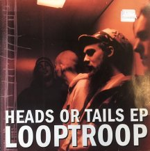 LOOPTROOP / HEADS OR TAILS EP (USED)