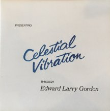 EDWARD LARRY GORDON / Celestial Vibration -LP- (USED)