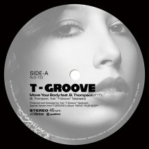 T-GROOVE / Move Your Body feat. B.Thompson / Roller Skate feat. Precious Lo's