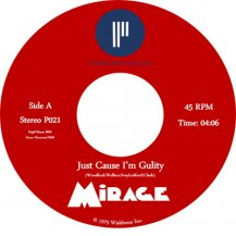 MIRAGE / JUST CAUSE I'M GUILTY / CAN'T STOP A MAN IN LOVE