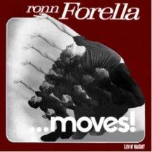 THOM JANUSZ / RONN FORELLA… MOVES!