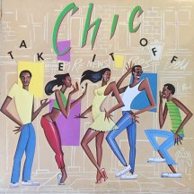 CHIC / TAKE IT OFF -LP- (USED)