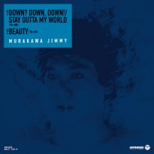 村川ジミー / BEAUTY / DOWN?,DOWN,DOWN!