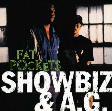 Showbiz & A.G. / Fat Pockets (Street Version) / Catchin' Wreck