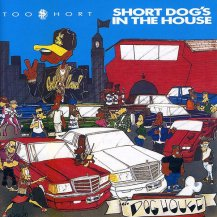 TOO $HORT / SHORT DOG'S IN THE HOUSE -LP-