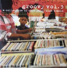 V.A. / GROOVY VOL.3 - A COLLECTION OF RARE JAZZY CLUB TRACKS -2LP- (USED)