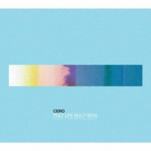 cero / POLY LIFE MULTI SOUL -2CD- (初回限定盤B)
