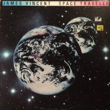 JAMES VINCENT / SPACE TRAVELER -LP- (USED)