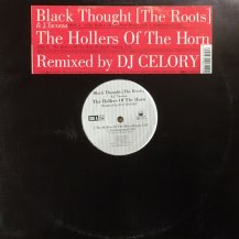 BLACK THOUGHT & J. TACUMA / THE HOLLERS OF THE HORN (USED)