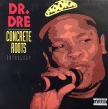 DR DRE / CONCRETE ROOTS ANTHOLOGY -LP- (USED)