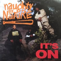 NAUGHTY BY NATURE / IT'S ON (USED)