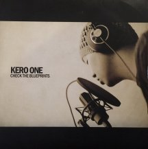KERO ONE / CHECK THE BLUEPRINTS (USED)