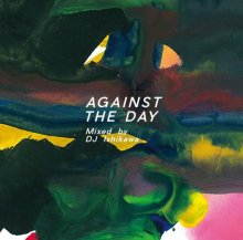 DJ ISHIKAWA / AGAINST THE DAY