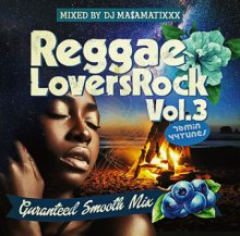 MA$AMATIXXX / REGGAE LOVERS ROCK vol.3