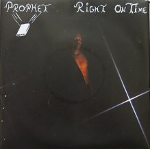 PROPHET / RIGHT ON TIME / TONIGHT
