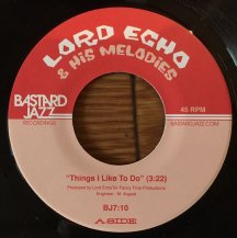 LORD ECHO & HIS MELDIES / THINGS I LIKE TO DO / LONG TIME NO SEE (USED)