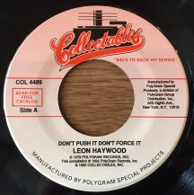 LEON HAYWOOD / DON'T PUSH IT DON'T FORCE IT (USED)