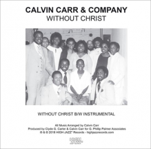 CALVIN CARR & COMPANY / WITHOUT CHRIST / INST