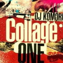 DJ KOMORI / Collage -one-