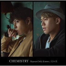 CHEMISTRY / Heaven Only Knows / 13ヶ月 (アナログ)