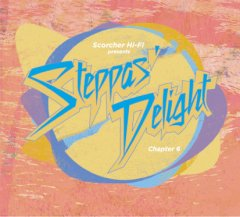 SCORCHER Hi-Fi / Steppas Delight Chapter 6