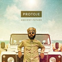 Protoje / Ancient Future