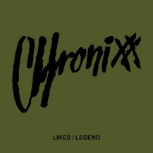 CHRONIXX / LIKES - LEGEND