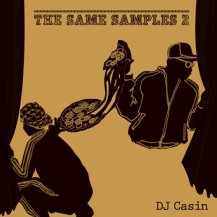 DJ CASIN / The Same Samples 2