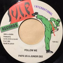 PAPA U-Gee & JUNIOR DEE / FOLLOW WE (USED)