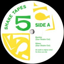 SHAKE TAPES / VOLUME 5 (DAN SHAKES MIXES)