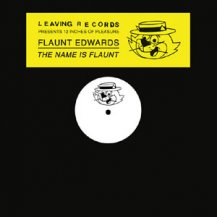 FLAUNT EDWARDS a.k.a J.ROCC / THE NAME IS FLAUNT