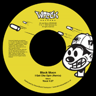 BLACK MOON / I GOT CHA OPIN (REMIX)