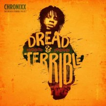 Chronixx / Dread & Terrible