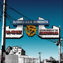 DJ KOCO A.K.A. SHIMOKITA / ON 45 MIX -LIVE RECORDING AT SHIMOKITA LAB.
