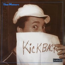 THE METERS / KICKBACK -LP- (180G) (USED)