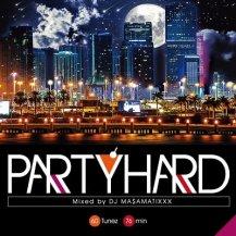 DJ MA$AMATIXXX (RACYBULLET) / Party Hard vol.7