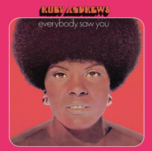 RUBY ANDREWS / EVERYBODY SAW YOU -LP- (プレオーダー)