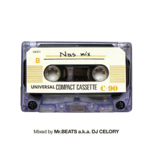 Mr.BEATS a.k.a. DJ CELORY / Nas Mix (プレオーダー)