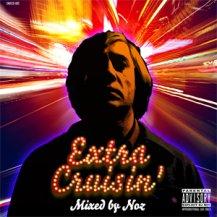 DJ NOZ / EXTRA CRUISIN'