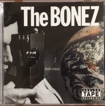 THE BONEZ / ASTRONAUT (CD・USED)