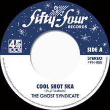 Ghost Syndicate / Cool Shot Ska