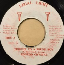 CONROD CRYSTAL / TRIBUTE TO A SOUND BOY (USED)