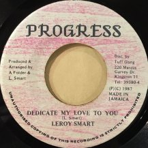 LEROY SMART / DEDICATE MY LOVE TO YOU (USED)