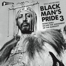 Various / Black Man's Pride 3: None Shall Escape The Judgement Of The Almighty (2LP)