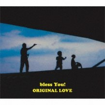 ORIGINAL LOVE / bless You! (CD+フォトブック) (完全生産限定盤)