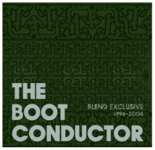 THE BOOT CONDUCTOR (DJ KIYO) / BLEND EXCLUSIVE