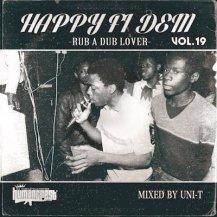 HAPPT FI DEM Vol.19 -RUB A DUB LOVER- / DJ UNI fr HUMAN CREST