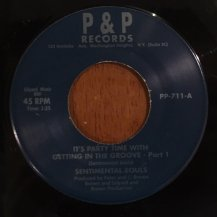 SENTIMENTAL SOULS / IT'S PARTY TIME WITH GETTING IN THE GROOVE (USED)